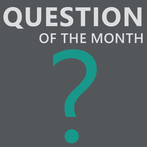 Question of the month graphic